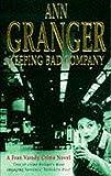 Keeping Bad Company (Fran Varady)