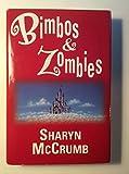 Bimbos & Zombies : Bimbos of the Death Sun / Zombies of the Gene Pool