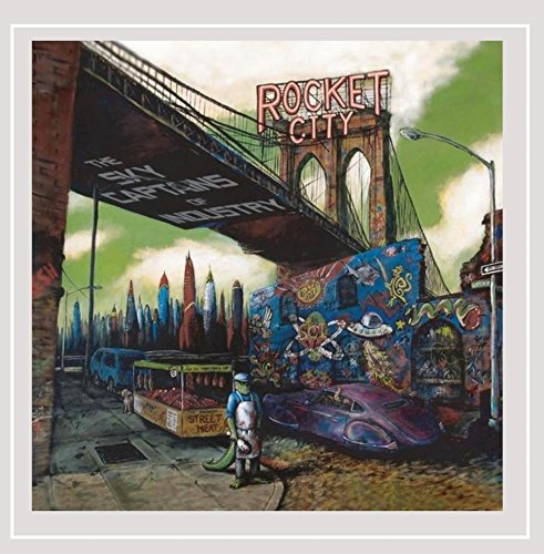 The Sky Captains Of Industry - Rocket City [Explicit]