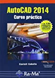 img - for AUTOCAD 2014. CURSO PR CTICO book / textbook / text book