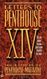img - for Letters to Penthouse XIV: Open House--and Open Season for Sex (v. 14) book / textbook / text book