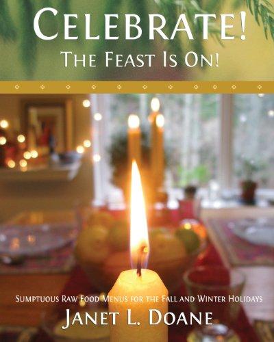 Celebrate! the Feast Is On! by Janet Doane