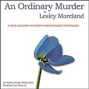 An Ordinary Murder | [Lesley Moreland]