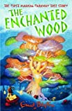 Enid Blyton The Enchanted Wood (The Faraway Tree)