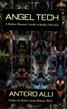 img - for Angel Tech: A Modern Shaman's Guide to Reality Selection book / textbook / text book