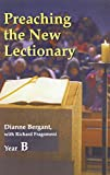 Preaching The New Lectionary: Year B