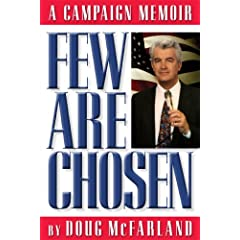 Few Are Chosen - A Campaign Memoir