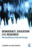 img - for Democracy, Education and Research: The Conditions of Social Change book / textbook / text book
