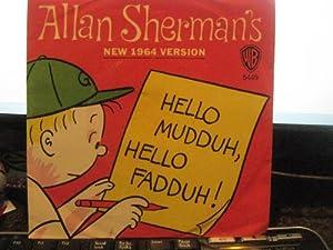 Allan Sherman - Hello Muddah, Hello Fadduh (A Letter From ...
