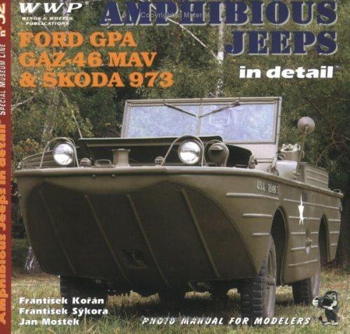 Amphibious Jeeps in Detail by Frantisek Koran (2005-03-01)