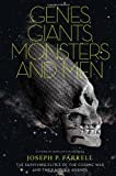 img - for Genes, Giants, Monsters, and Men: The Surviving Elites of the Cosmic War and Their Hidden Agenda book / textbook / text book