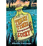 [ Three Times Lucky ] By Turnage, Sheila ( Author ) [ 2012 ) [ Hardcover ]