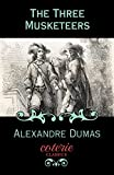 The Three Musketeers (Coterie Classics with Free Audiobook)