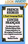 French Stories/Contes Francais: A Dua...