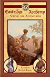 Eastridge Academy: School For Adventures