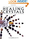 Illustrated Directory of Healing Crys...