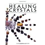 Illustrated Directory of Healing Crystalsvon &#34;Cassandra Eason&#34;