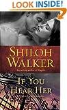 If You Hear Her: A Novel of Romantic Suspense (Ash Trilogy)