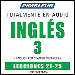 ESL Spanish Phase 3, Unit 21-25 Audiobook