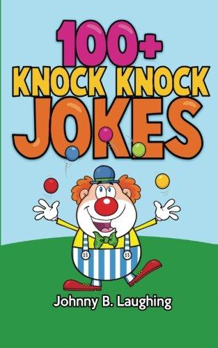 100+ Knock Knock Jokes: Funny Knock Knock Jokes for Kids (Funny Jokes for Kids) (Kid Jokes compare prices)