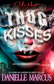 Thug Kisses
