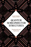 img - for Quantum Semiconductor Structures: Fundamentals and Applications Paperback April 28, 1991 book / textbook / text book