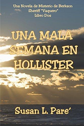 una-mala-semana-en-hollister-una-novela-de-misterio-de-berkson-vquero-n-2-spanish-edition