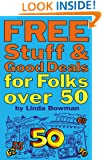 Free Stuff and Good Deals for Folks Over 50 (NONE)
