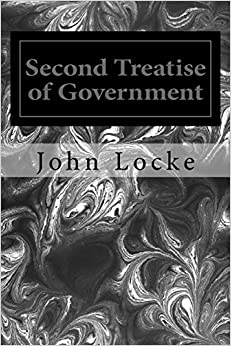 an introduction to lockes second treatise of government In the second treatise of government, john locke discusses men's move from a state of nature characterized by perfect freedom and governed by reason to a civil government in which the authority is vested in a legislative and executive power the major ideas developed throughout the text include.
