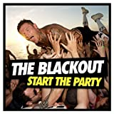 Start The Party The Blackout