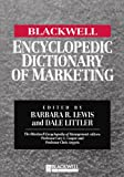 img - for The Blackwell Encyclopedia of Management and Encyclopedic Dictionaries, The Blackwell Encyclopedic Dictionary of Marketing book / textbook / text book