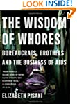 The Wisdom of Whores: Bureaucrats, Br...