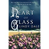 Heart of Glass ~ Lindy Dale