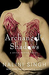 Archangel's Shadows: A Guild Hunter Novel (Guild Hunter series Book 7)