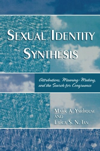 Sexual Identity Synthesis: Attributions, Meaning-Making, and the Search for Congruence PDF