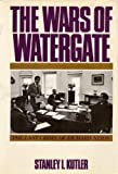 img - for The Wars of Watergate: The Last Crisis of Richard Nixon book / textbook / text book