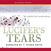 Lucifer's Tears: An Inspector Vaara Novel | [James Thompson]
