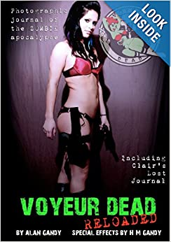 Voyeur Dead Reloaded by Alan Gandy, Calvin A. L. Miller II and H M Gandy