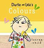 Lauren Child Charlie and Lola's Colours