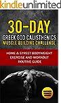 Calisthenics: 30-Day Greek God Beginn...