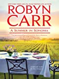 A Summer in Sonoma eBook: Robyn Carr