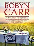 A Summer in Sonoma eBook: Robyn Carr