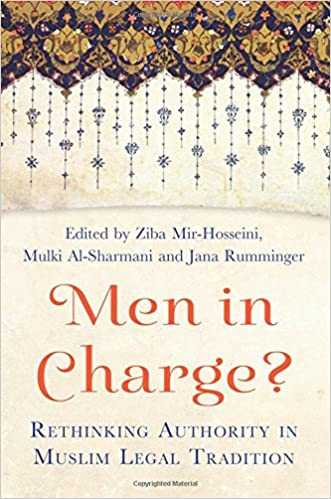 Men in Charge?: Rethinking Authority in Muslim Legal Tradition written by Ziba Mir-Hosseini