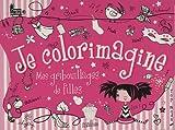 echange, troc Tracy Hare - Je colorimagine : Mes gribouillages de filles