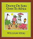 img - for Doctor de Soto Goes to Africa (Trophy Picture Books (Pb)) book / textbook / text book