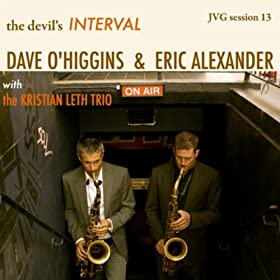 The Devil's Interval (feat. Eric Alexander & Kristian Leth Trio)