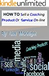 How To Sell A Coaching Product or Ser...