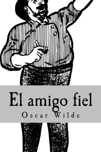El amigo fiel (Spanish Edition) PDF