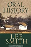 Oral History (0345410289) by Lee Smith