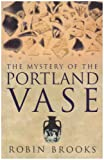 img - for Mystery of the Portland Vase book / textbook / text book
